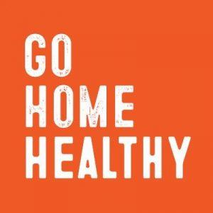 Go Home Healthy