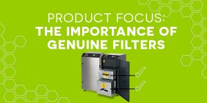 Product focus - The importance of genuine filters
