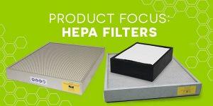Product focus - HEPA filters