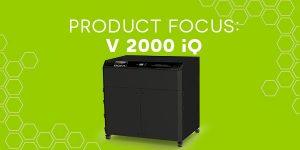 BOFA Product Focus - V 2000 iQ